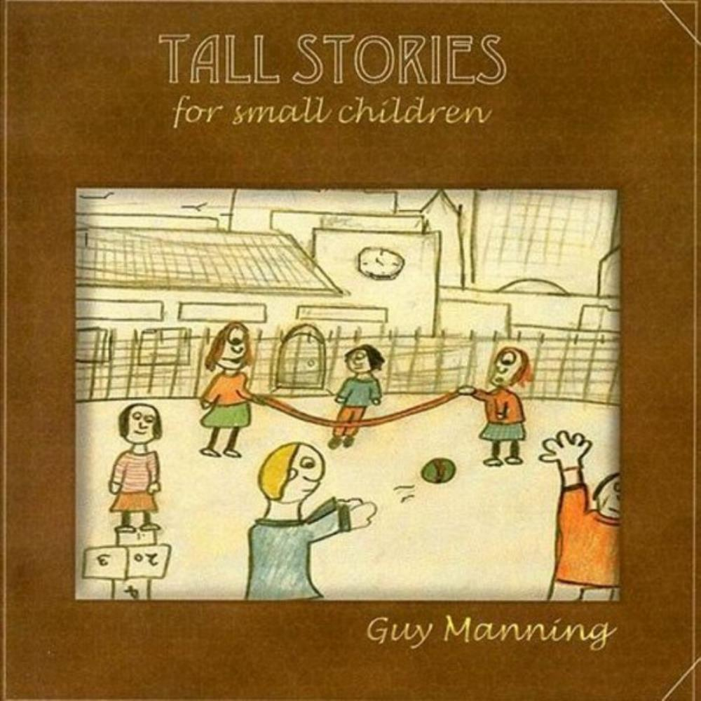 Manning Guy Manning: Tall Stories For Small Children album cover