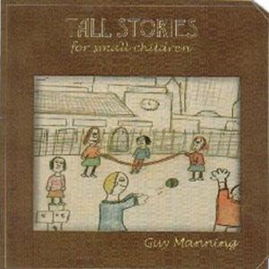Manning Tall Stories For Small Children  album cover