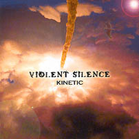 Violent Silence Kinetic album cover