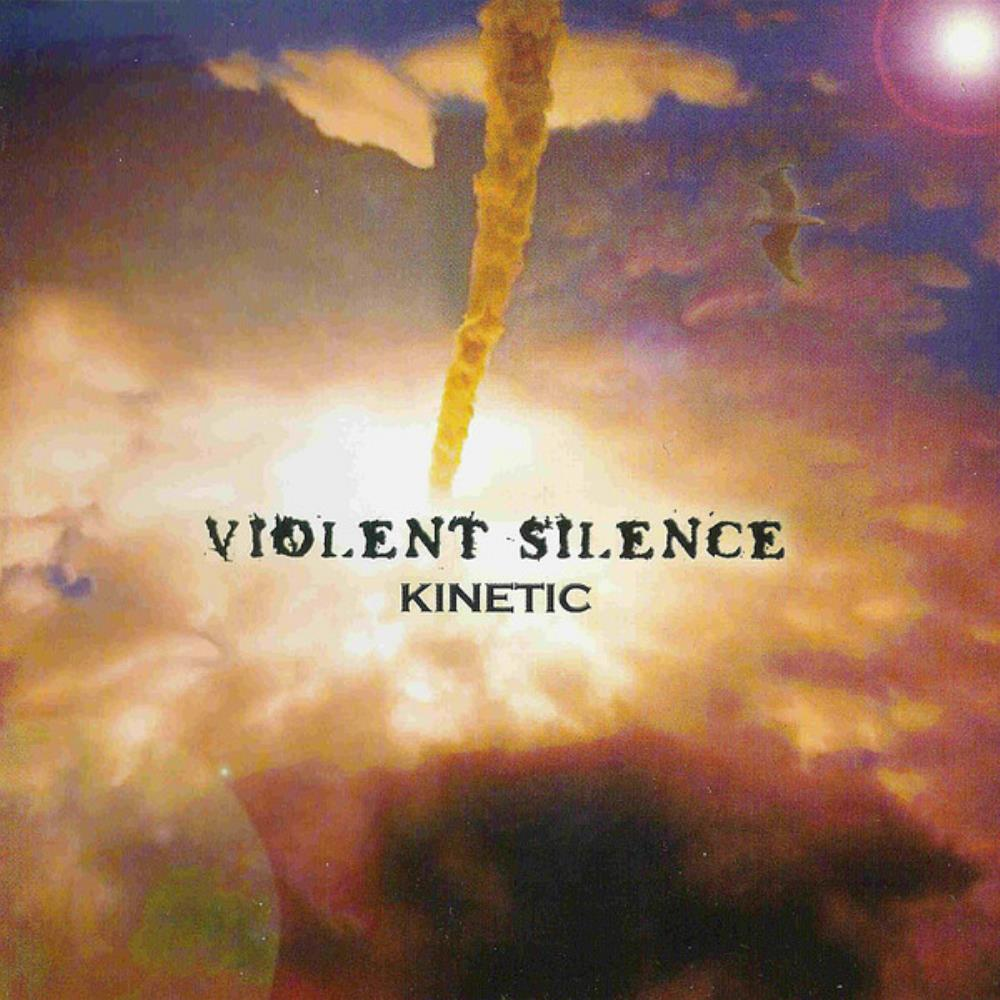 Kinetic by VIOLENT SILENCE album cover