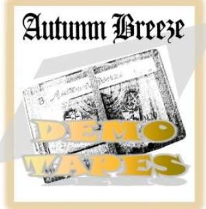 Demo Tapes by AUTUMN BREEZE album cover