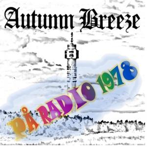 Autumn Breeze På Radio 1978 album cover