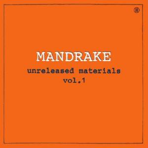 Mandrake Unreleased Materials Vol. 1 album cover