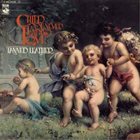 Tanned Leather - Child Of Never Ending Love  CD (album) cover
