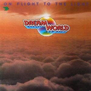 On Flight To The Light by DREAMWORLD album cover