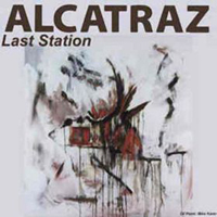 Alcatraz Last Station album cover