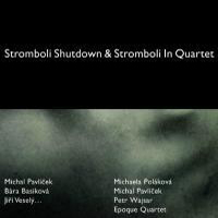 Stromboli Stromboli Shutdown & Stromboli In Quartet  album cover