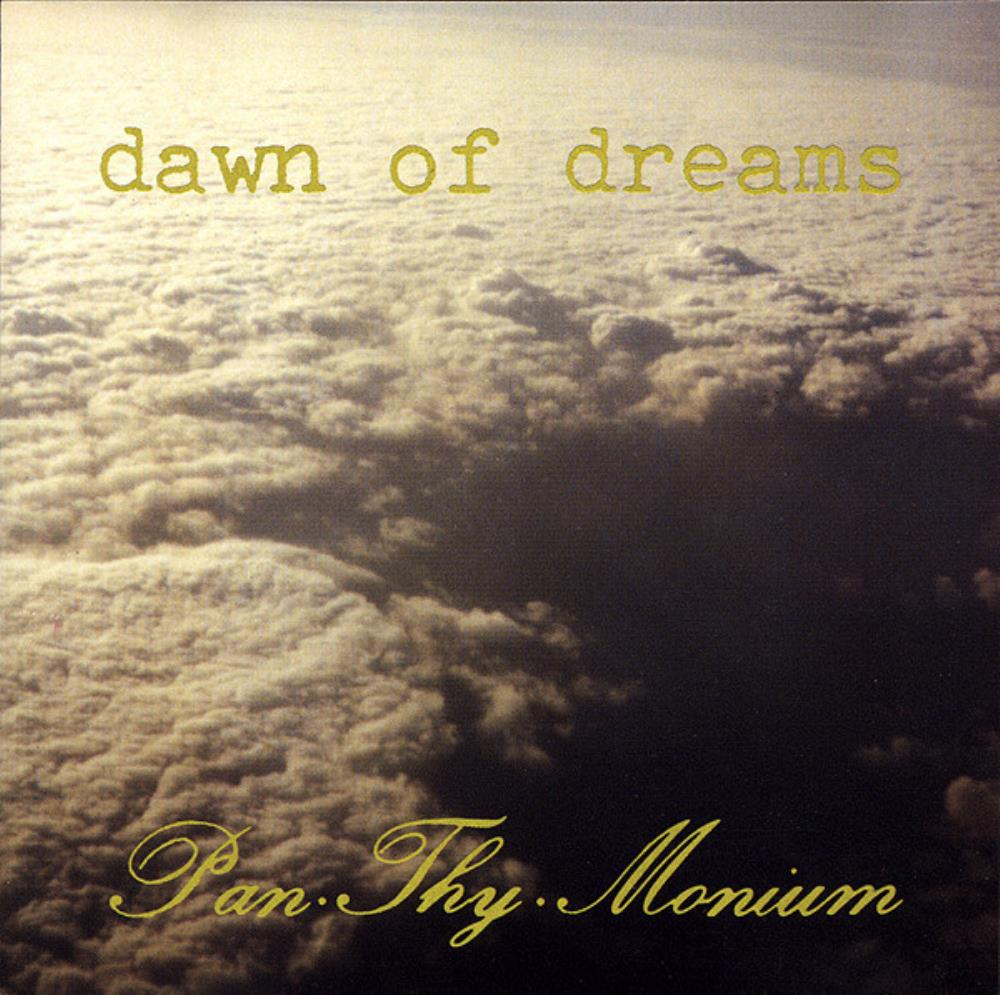 Dawn Of Dreams by PAN.THY.MONIUM album cover