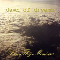 Pan.Thy.Monium Dawn Of Dreams album cover