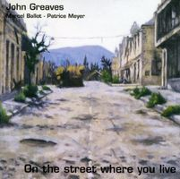 John Greaves On The Street Where You Live  album cover