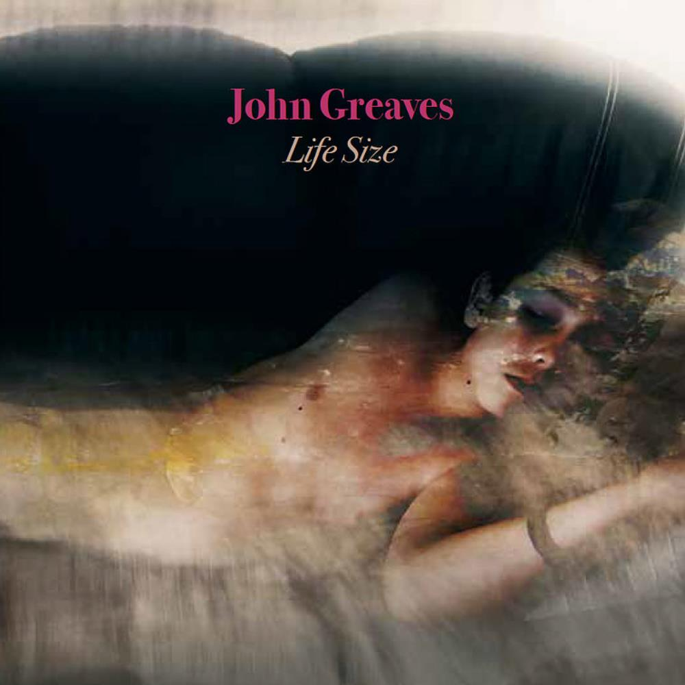 Life Size by GREAVES, JOHN album cover