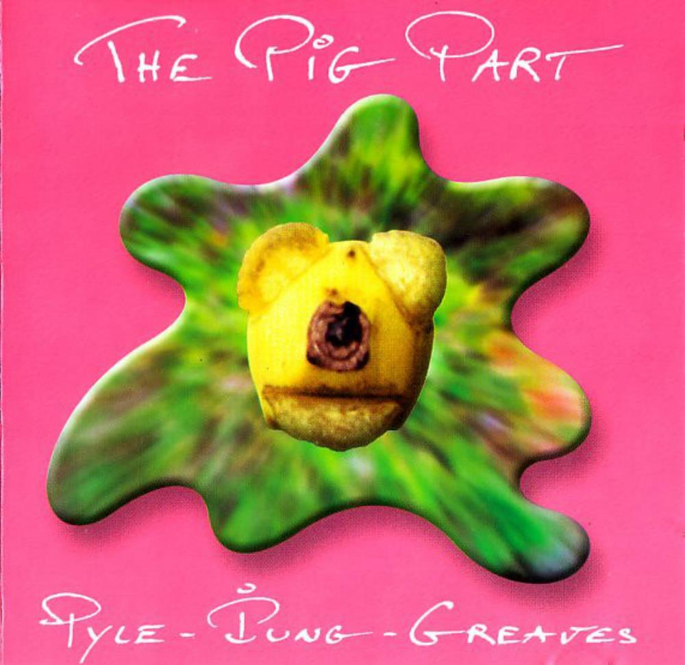 John Greaves Greaves, Pyle & Iung: The Pig Part album cover