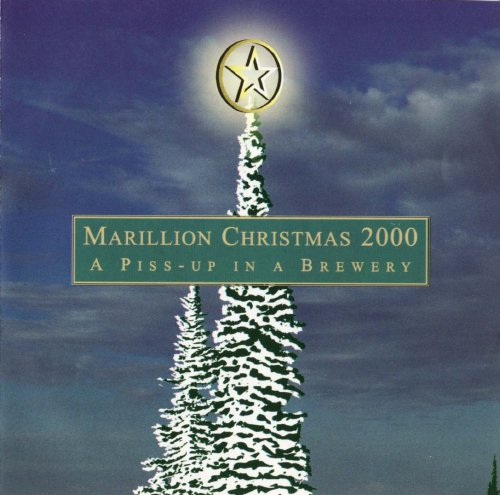 Christmas 2000: A Piss-Up In A Brewery by MARILLION album cover