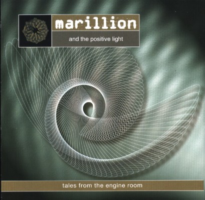 Marillion - Marillion and the Positive Light - Tales from the Engine Room  CD (album) cover