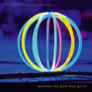 Marillion The Glow Must Go On album cover