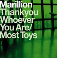 Marillion Thank You Whoever You Are / Most Toys album cover