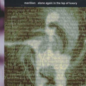 Marillion Alone Again In The Lap Of Luxury album cover