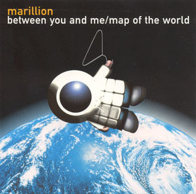 Marillion Between You And Me / Map Of The World album cover