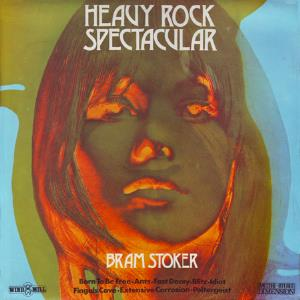 Bram Stoker - Heavy Rock Spectacular CD (album) cover