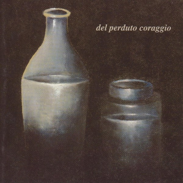 Mary Newsletter - Del Perduto Coraggio  CD (album) cover