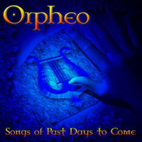 Orpheo Songs Of Past Days To Come  album cover
