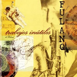 Fulano - Trabajos Inutiles  CD (album) cover