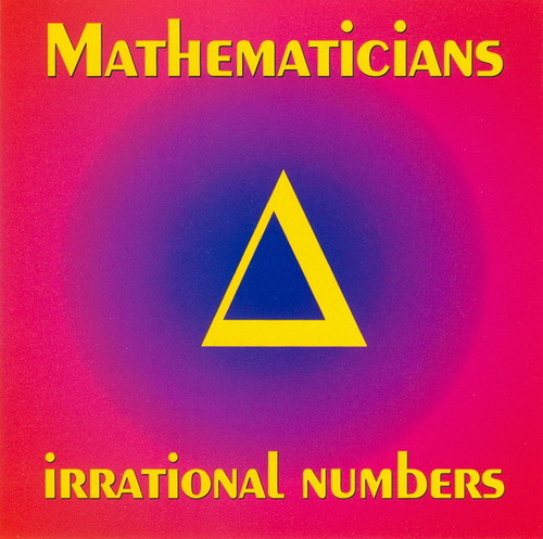 Mathematicians - Irrational Numbers  CD (album) cover