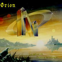 La Nature Vit, L'Homme Lui, Critique... by ORION album cover