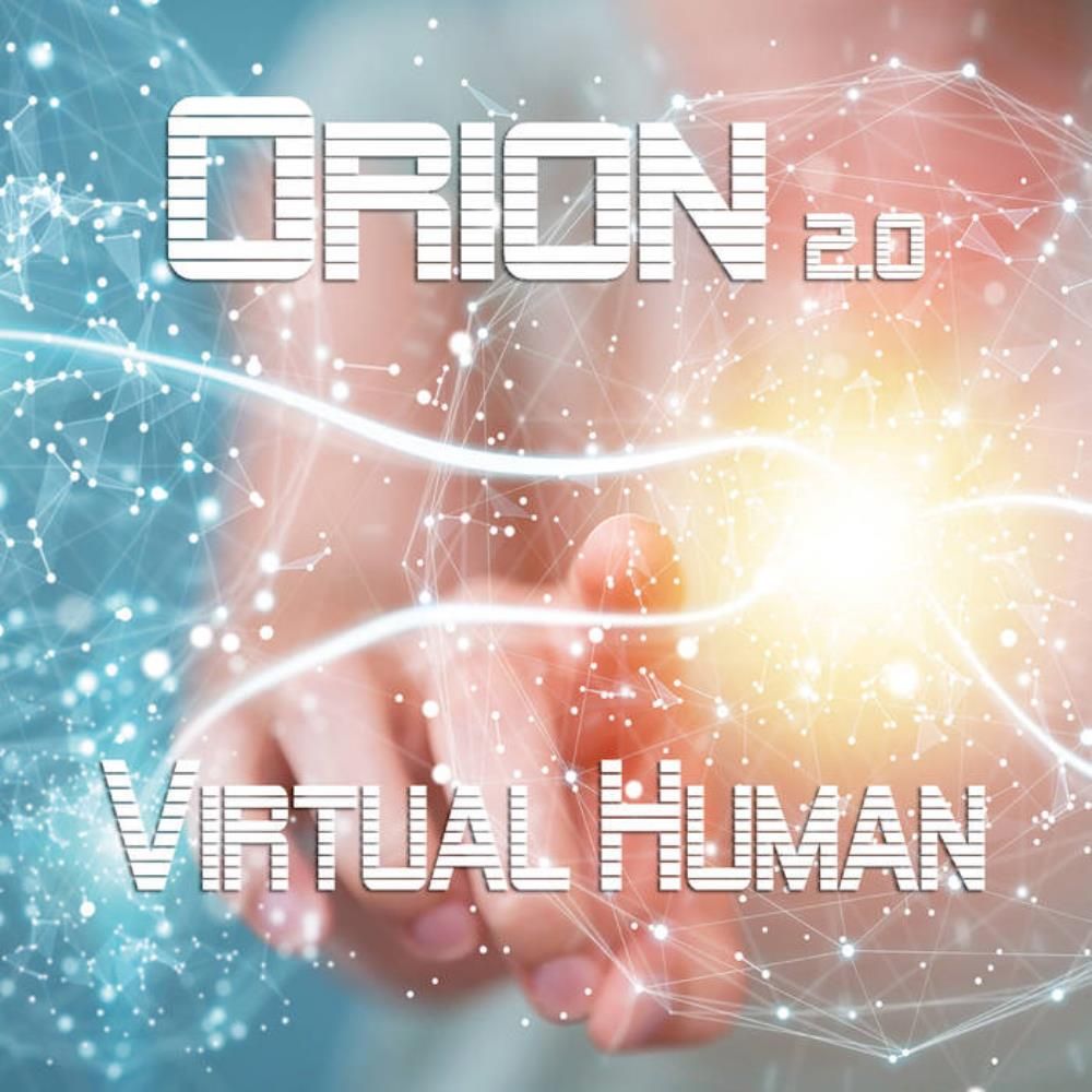 Orion - Orion 2.0: Virtual Human CD (album) cover