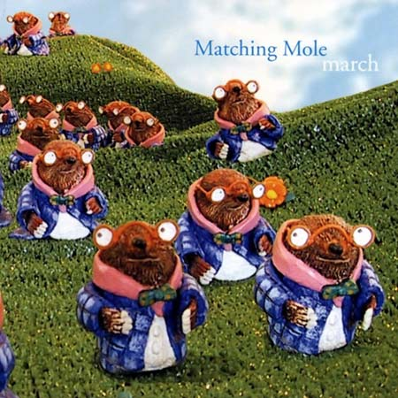 Matching Mole March album cover