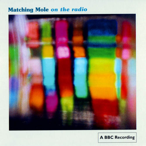 Matching Mole On The Radio album cover