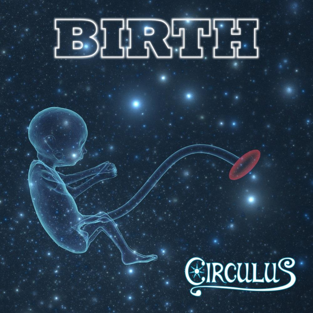 Birth by CIRCULUS album cover