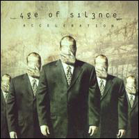 Age Of Silence Acceleration album cover