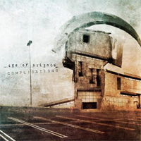 Complications - Trilogy Of Intricacy by AGE OF SILENCE album cover