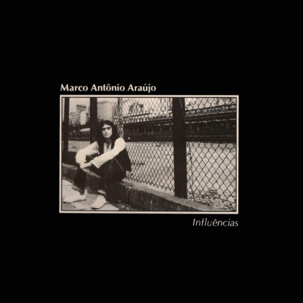 Influências by ARAÚJO, MARCO ANTÔNIO album cover