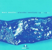 Placebo - Marc Moulin: Placebo Sessions 71-74 CD (album) cover