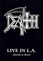 Death Death - Live in L.A. (Death & Raw) album cover