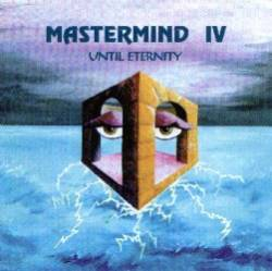 Mastermind IV - Until Eternity  by MASTERMIND album cover