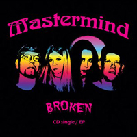 Broken (CD SIngle/EP) by MASTERMIND album cover