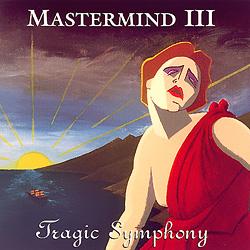 Mastermind III Tragic Symphony