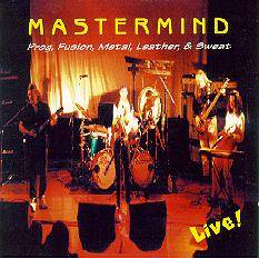 Prog, Fusion, Metal, Leather And Sweat by MASTERMIND album cover