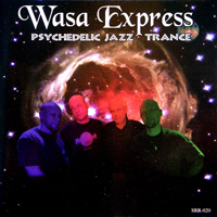 Wasa Express - Psychedelic Jazz Trance  CD (album) cover