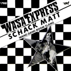 Wasa Express Schack Matt album cover