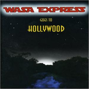 Wasa Express Goes to Hollywood album cover