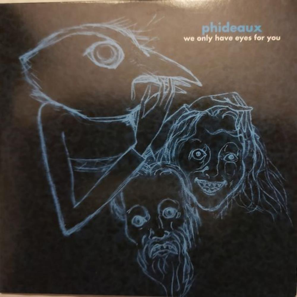 We Only Have Eyes for You by PHIDEAUX album cover