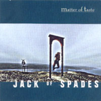 Matter of Taste - Jack of Spades CD (album) cover