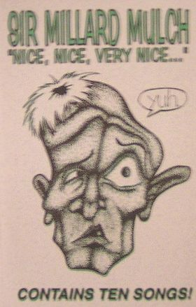 Sir Millard Mulch - Nice, Nice, Very Nice... CD (album) cover