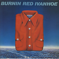 Shorts by BURNIN' RED IVANHOE album cover