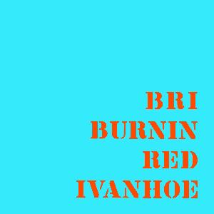 Burnin' Red Ivanhoe BRI album cover