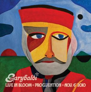 Garybaldi Live In Bloom (Progvention, November 6th, 2010) album cover